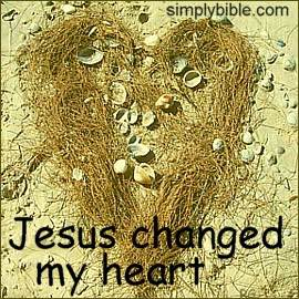 Jesus Changed My Heart
